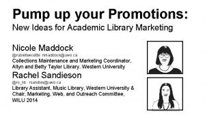 Pump up your Promotions New Ideas for Academic