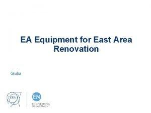 EA Equipment for East Area Renovation Giulia Equipment