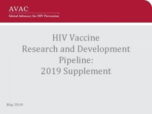 HIV Vaccine Research and Development Pipeline 2019 Supplement