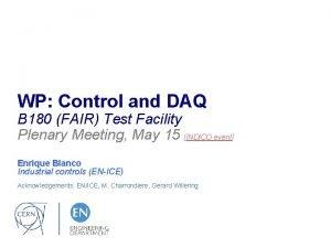 WP Control and DAQ B 180 FAIR Test