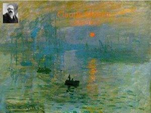 Claude Monet 1840 1926 Regardez la vido http