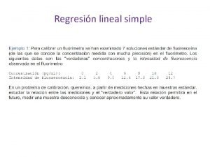 Regresin lineal simple Regresin lineal simple Regresin lineal
