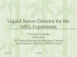 Liquid Xenon Detector for the MEG Experiment Toshiyuki