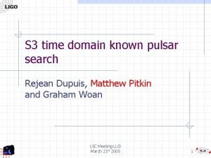 S 3 time domain known pulsar search Rejean