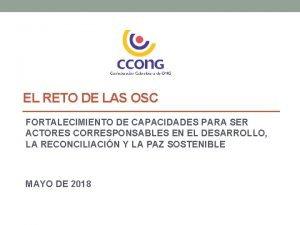 EL RETO DE LAS OSC FORTALECIMIENTO DE CAPACIDADES