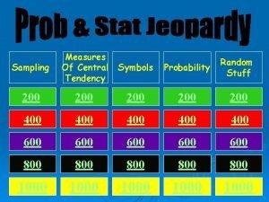 Sampling Measures Of Central Tendency Symbols Probability Random