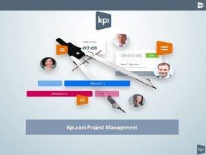 Kpi com Project Management kpi com Kpi com