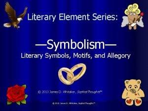 Literary Element Series Symbolism Literary Symbols Motifs and