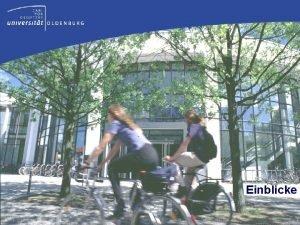 Einblicke Campus Haarentor Campus Haarentor Campus Wechloy Naturwissenschaften