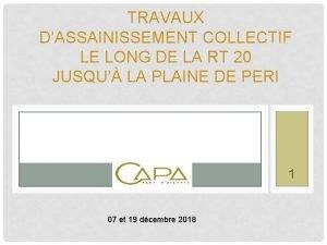 TRAVAUX DASSAINISSEMENT COLLECTIF LE LONG DE LA RT