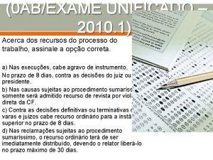 0 ABEXAME UNIFICADO 2010 1 Acerca dos recursos