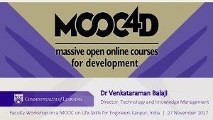 Dr Venkataraman Balaji Director Technology and Knowledge Management