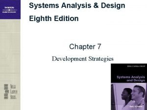 Systems Analysis Design Eighth Edition Chapter 7 Development