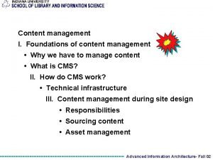 Content management I Foundations of content management Why