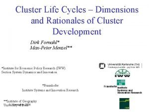 Cluster Life Cycles Dimensions and Rationales of Cluster