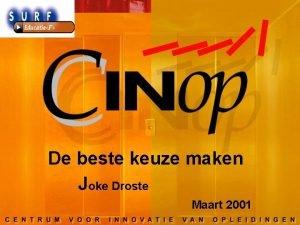 De beste keuze maken Joke Droste Maart 2001