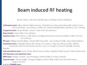 Beam induced RF heating Benoit Salvant with the