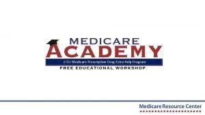 2019 Medicare Prescription Drug Extra Help Program Who