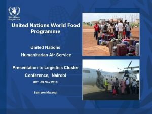 United Nations World Food Programme United Nations Humanitarian