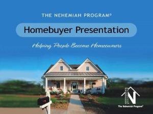 PRESENTATION OUTLINE Nehemiah Corporation of America The Nehemiah