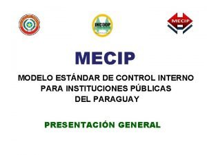 MECIP MODELO ESTNDAR DE CONTROL INTERNO PARA INSTITUCIONES