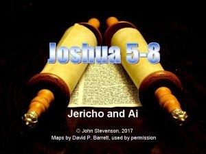 Jericho and Ai John Stevenson 2017 Maps by