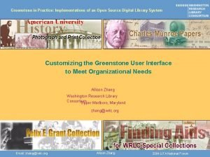 Greenstone in Practice Implementations of an Open Source