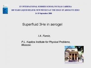 XV INTERNATIONAL SUMMER SCHOOL NICOLS CABRERA 100 YEARS