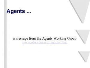 Agents a message from the Agents Working Group
