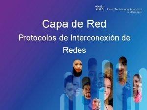 Capa de Red Protocolos de Interconexin de Redes