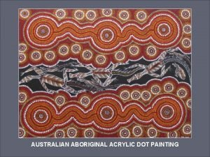 Rachel Allen Dillon AUSTRALIAN ABORIGINAL ACRYLIC DOT PAINTING