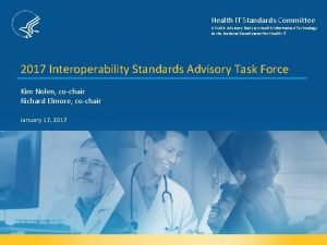 Health IT Standards Committee A Public Advisory Body