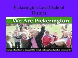 Pickerington Local School District Pickerington Local School District