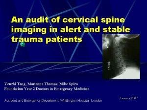 An audit of cervical spine imaging in alert