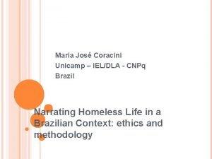 Maria Jos Coracini Unicamp IELDLA CNPq Brazil Narrating