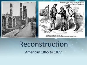 Reconstruction American 1865 to 1877 Great Plains Review