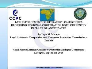 LAW ENFORCEMENT COOPERATION CASE STUDIES REGARDING REGIONAL COOPERATION