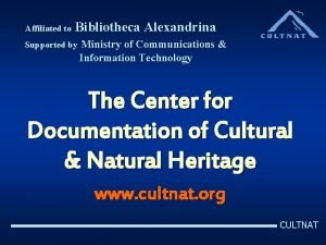 Affiliated to Bibliotheca Alexandrina Supported by Ministry of