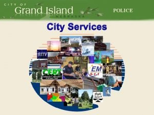 POLICE City Services POLICE Review of Funding Options