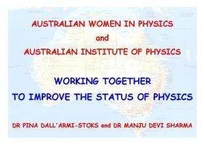 AUSTRALIAN WOMEN IN PHYSICS and AUSTRALIAN INSTITUTE OF