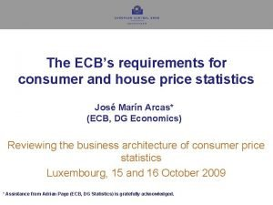 The ECBs requirements for consumer and house price