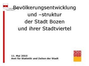 Bevlkerungsentwicklung und struktur der Stadt Bozen und ihrer