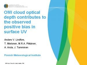 OMI cloud optical depth contributes to the observed