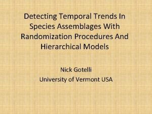 Detecting Temporal Trends In Species Assemblages With Randomization