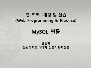 My SQL 16 My SQL My SQL mysqlconnect