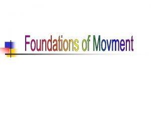 MOVEMENT WHEEL LOCOMOTOR Movement with travel NONLOCOMOTOR Movement