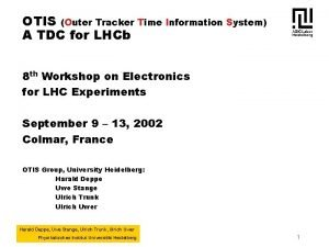 OTIS Outer Tracker Time Information System A TDC