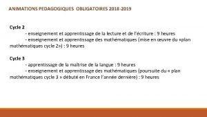 ANIMATIONS PEDAGOGIQUES OBLIGATOIRES 2018 2019 Cycle 2 enseignement