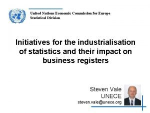 United Nations Economic Commission for Europe Statistical Division