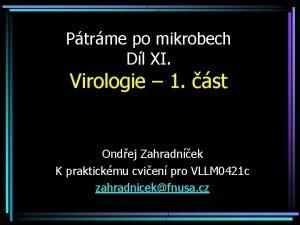 Ptrme po mikrobech Dl XI Virologie 1 st